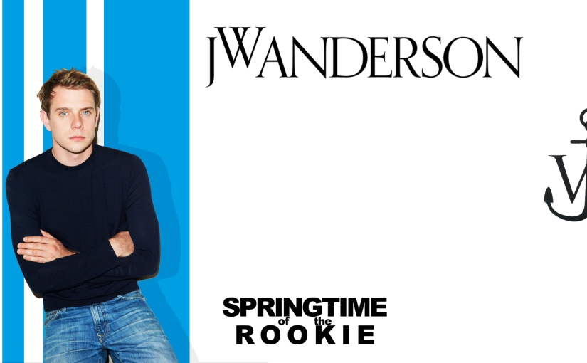 Spring of the Rookie: JW Anderson, Ravers in the Street