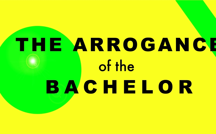 The arrogance of the bachelor – degrees of separation