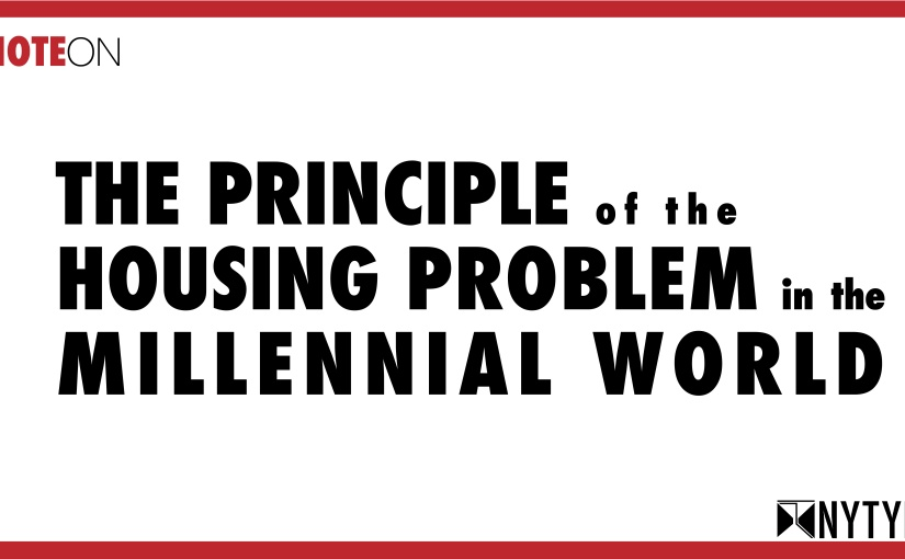 The Principle of the Housing Problem in the Millennial World
