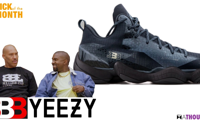 Yeezy and Big Baller Brand collaborate for the Culture — The Triple B Yeezy — Lavar And Kanye Wests creation