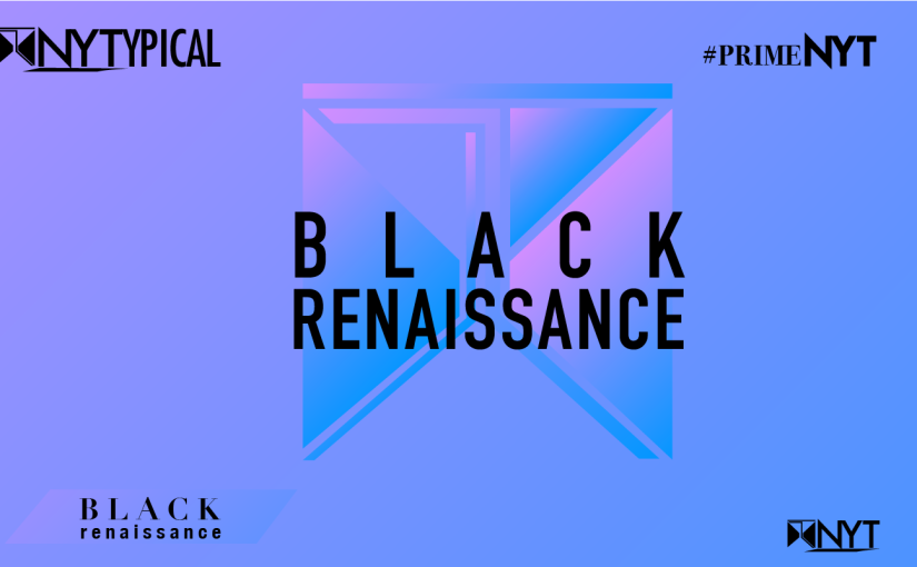 Black Renaissance 2#PrimeNYT