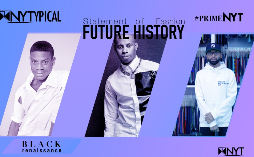 Black Renaissance: Future History — Statement of Fashion #PrimeNYT