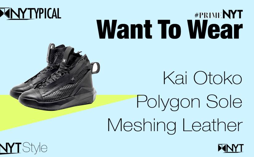 Want to Wear: Kai Otoko — Polygon Sole Meshing Leather Sneaker#PrimeNYT