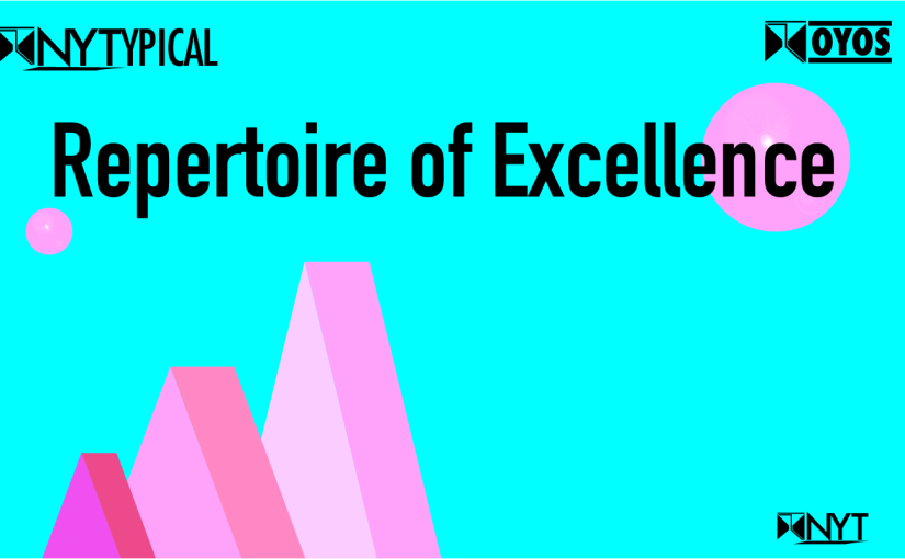 OYOS: Repertoire of Excellence