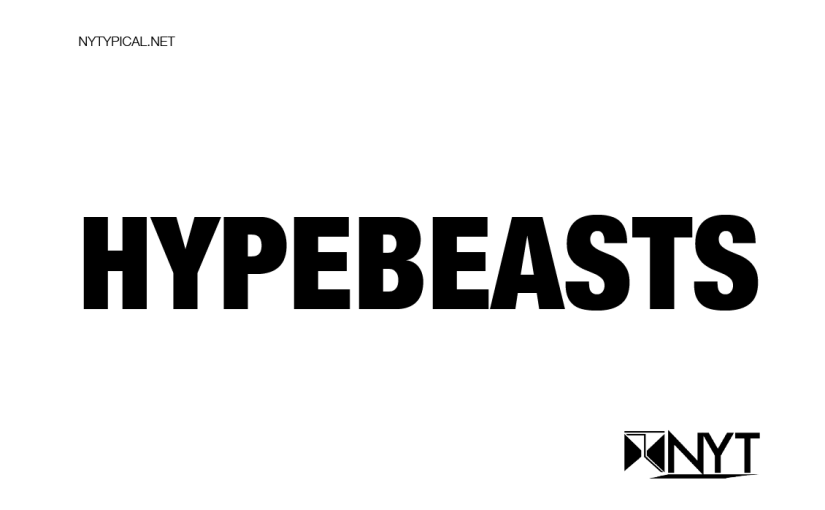 NYT STYLE: What Makes a Hypebeast a Hypebeast