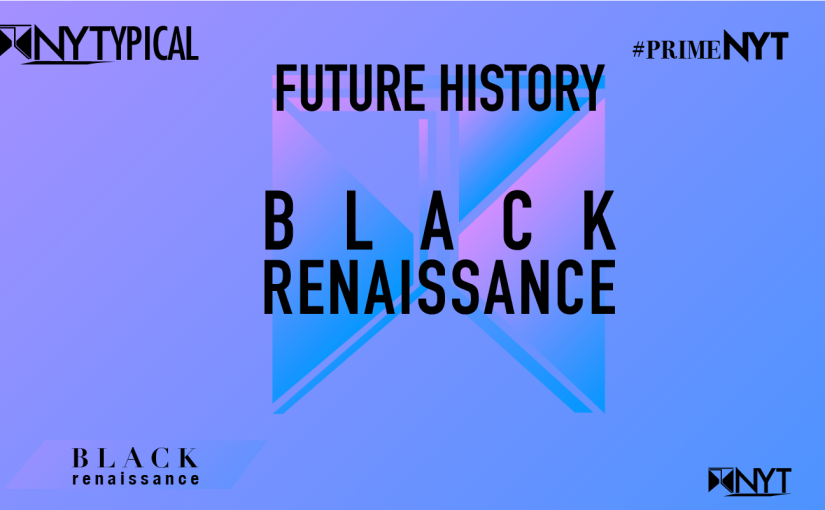 Black Renaissance: Future History – 2020Vision